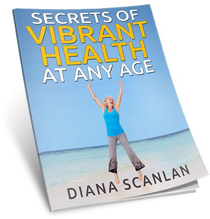 Secrets Of Vibrant Health At Any Age